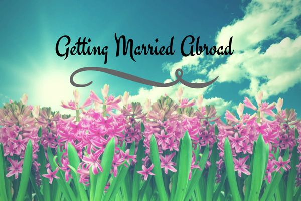 Getting Married Abroad blog by Guy Wakeling Jewellery