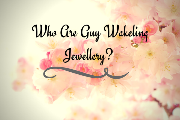 Who are Guy Wakeling Jewellery? title blog